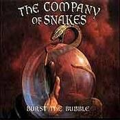 The Company Of Snakes: -Burst The Bubble