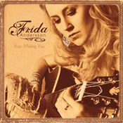 Frida Andersson: -Busy Missing You