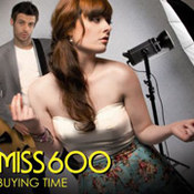 Miss 600: -Buying Time
