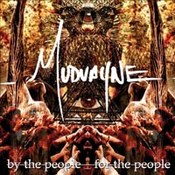 Mudvayne: -By The People, For The People