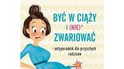 Być w ciąży i (nie)* zwariować