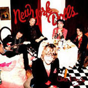 New York Dolls: -Cause I Sez So