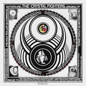 Crystal Fighters: -Cave Rave