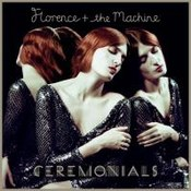 Florence & The Machine: -Ceremonials