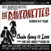 The Raveonettes: -Chain Gang Of Love