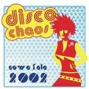 różni wykonawcy: -Chaos Disco - Nowa fala 2002