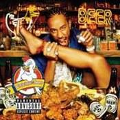 Ludacris: -Chicken-N-Beer