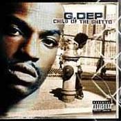 G Dep: -Child of the Ghetto