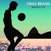 różni wykonawcy: -Chill Brazil World Cup