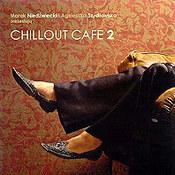 różni wykonawcy: -Chillout Cafe 2