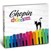 różni wykonawcy: -Chopin Dzieciom