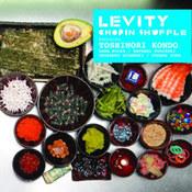 Levity: -Chopin Shuffle