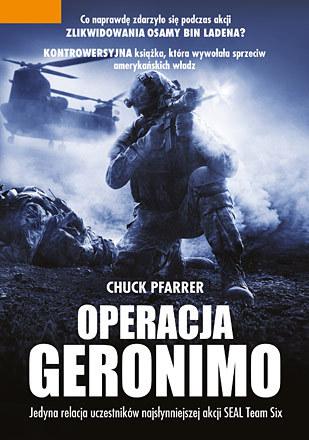 "Chuck Pfarrer ""Operacja Geronimo"" /fot. Znak Litera Nova /"