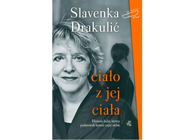 Ciało z jej ciała, Slavenka Drakulić /Wydawnictwo WAB