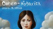 """Cohen - Nohavica"" - spektakl Mariana Opani"
