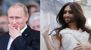 Conchita Wurst ma chrapkę na Putina!