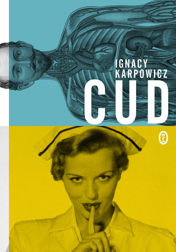 Cud, Ignacy Karpowicz /Wydawnictwo Literackie
