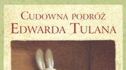 Cudowna podróż Edwarda Tulana