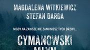 Cymanowski Młyn, Magdalena Witkiewicz i Stefan Darda
