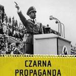 Czarna Propaganda w Polsce, Niemczech i Wielkiej Brytanii.