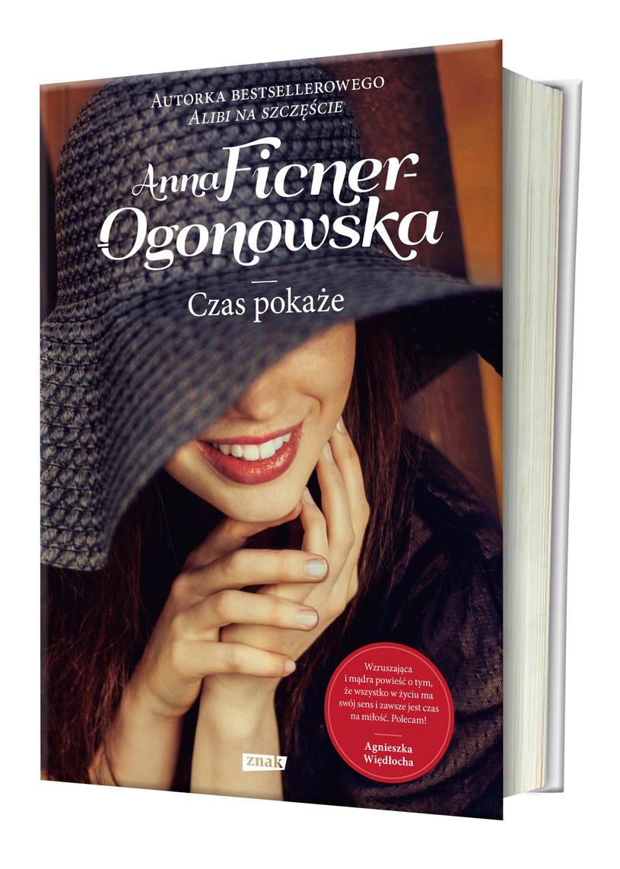 """""""Czas pokaże"""", Anna Ficner-Ogonowska /Wydawnictwo Znak"""