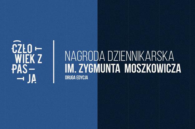 Człowiek z pasją  Konkurs dziennikarski im. Zygmunta Moszkowicza /INTERIA.PL