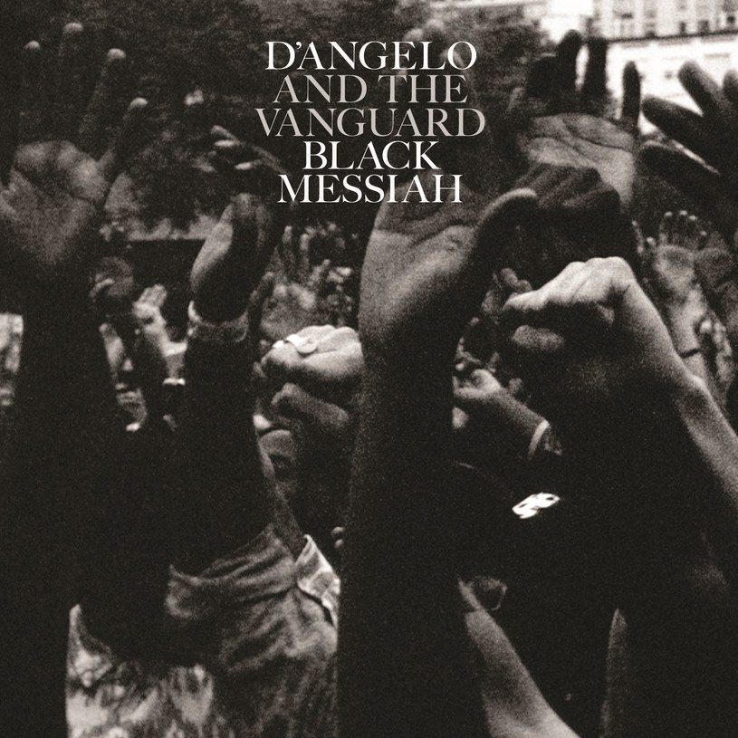 """D'Angelo and the Vanguard - """"Black Messiah"""" /"""