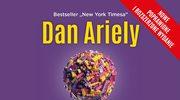 Dan Ariely, Potęga irracjonalności. Ukryte siły, które wpływają na nasze decyzje