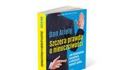 Dan Ariely: Szczera prawda o nieuczciwości