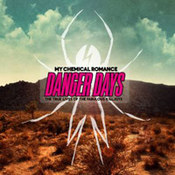 My Chemical Romance: -Danger Days: The True Lives Of The Fabulous Killjoys