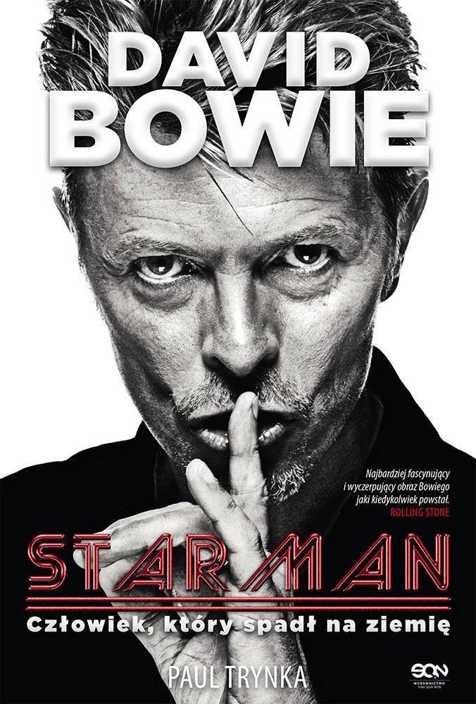 David Bowie. Starman. Człowiek, który spadł na ziemię /materiały prasowe
