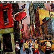 Pat Metheny: -Day Trip