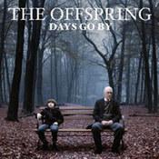 Offspring: -Days Go By