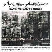 Apostolis Anthimos: -Days We Can't Forget (reedycja)