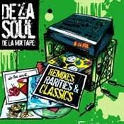 De La Soul: -De La Mix Tape: Remixes, Rarities and Classics