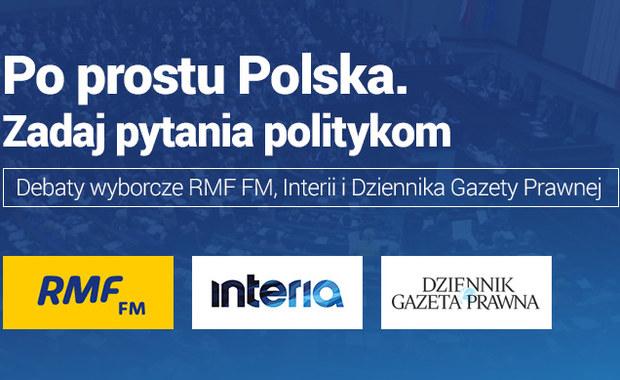 """Debaty przedwyborcze """"Po prostu Polska"""". Zadaj pytania politykom!"""