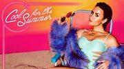 "Demi Lovato ""Cool for the Summer"": Hit na lato?"