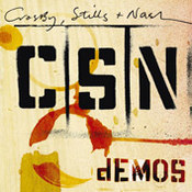 Crosby, Stills, Nash & Young: -Demos
