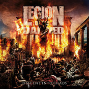 Legion Of The Damned: -Descent Into Chaos