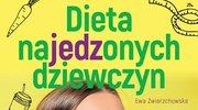 Dieta najedzonych dziewczyn, Ewa Zwierzchowska