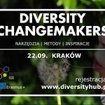 Diversity Changemakers - konferencja, która udowadnia, że biznes może mieć ludzką twarz