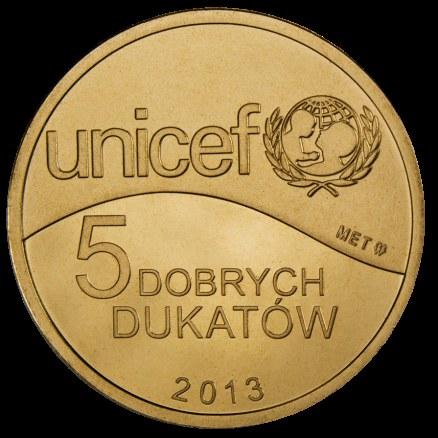 Dobry Dukat wyprodukowany dla UNICEF przez Mennicę Państwową /materiały prasowe