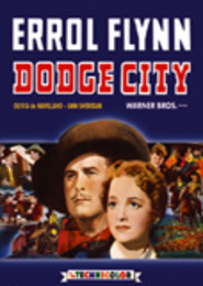 Dodge City - Kolekcja Errola Flynna