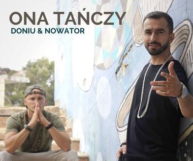 """Doniu i Nowator razem: Zobacz teledysk """"Ona tańczy"""""""