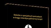 Dorota Kohut, Dziecko o specjalnych potrzebach w kręgu interdyscyplinarnej terapii