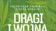 Dragi i wojna, Teresa Kowalik, Przemysław Słowiński