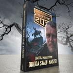 Droga stali i nadziei: Premiera nowej książki w Uniwersum Metro 2033 już 24 lutego!