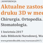 Druga edycja konferencji Printed Health już 1 kwietnia