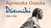 """""""Dziennik"""" Agnieszki Osieckiej"""