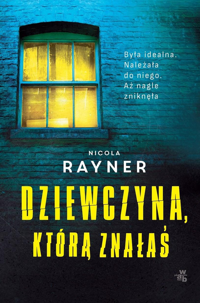 Dziewczyna, którą znałaś, Nicola Rayner /INTERIA.PL/materiały prasowe